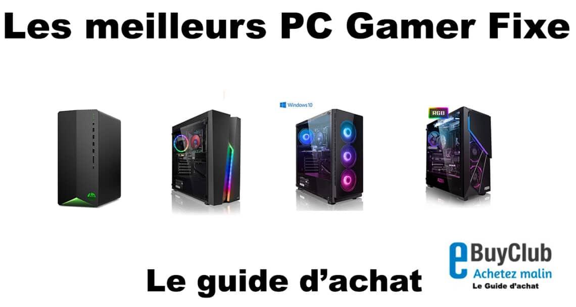 Meilleur PC Gamer Fixe