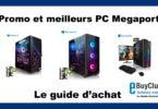 Promo Meilleur PC Megaport