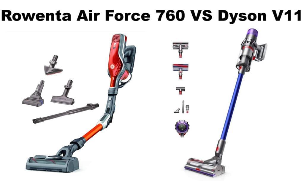 Dyson V11 VS Rowenta Flex 760
