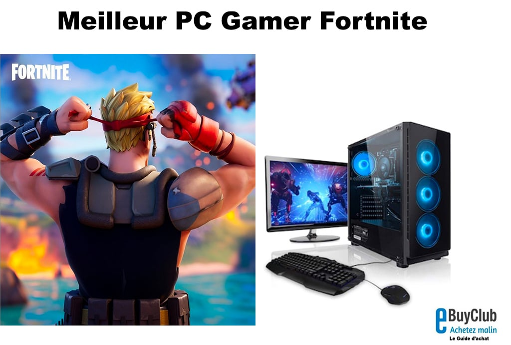 Meilleur pC gamer Fortnite