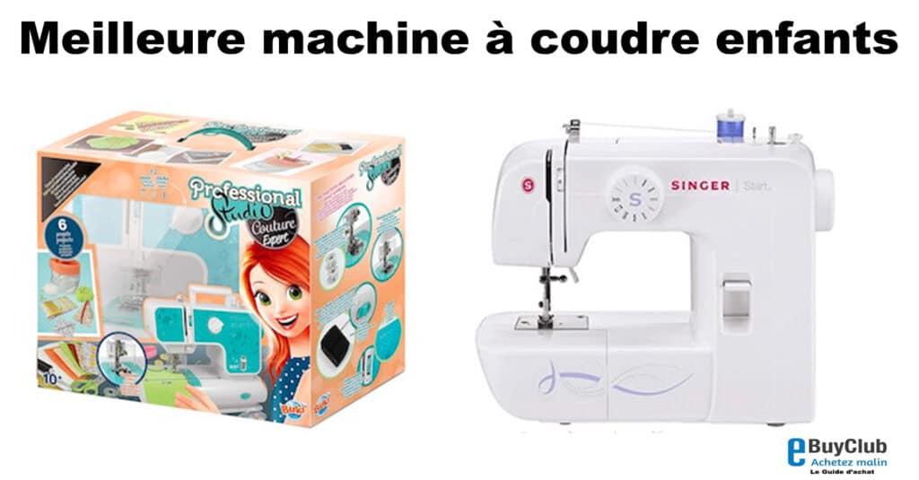 meilleure machine à coudre enfant