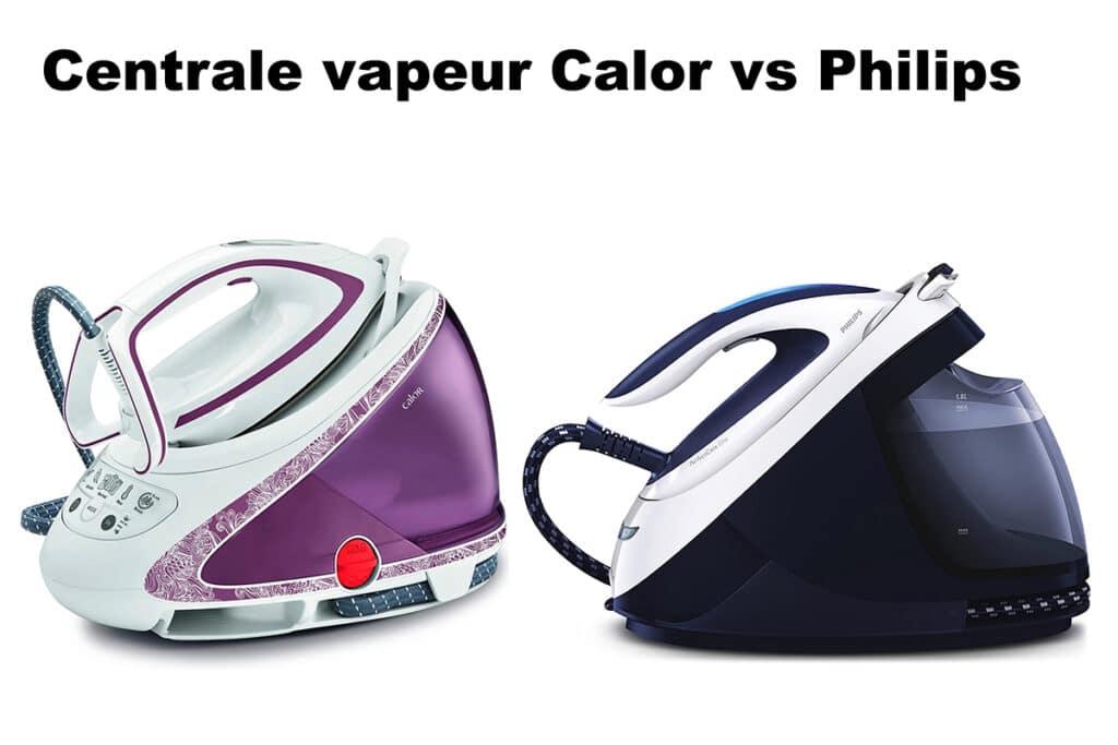 Centrale Vapeur Calor ou Philips