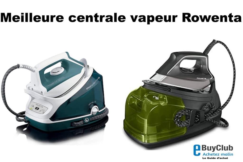 Centrale vapeur Rowenta