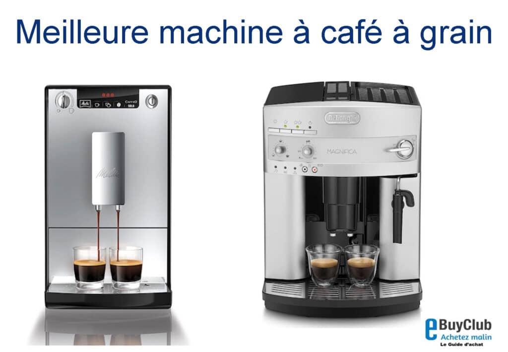 meilleure machine à café à grain