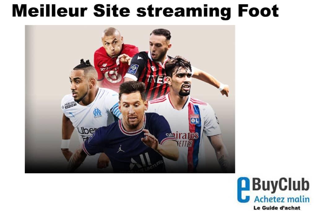 Meilleur site streaming foot